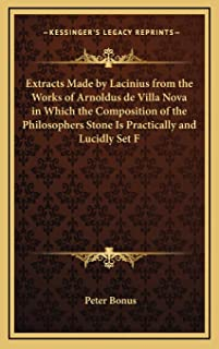 Extracts Made by Lacinius from the Works of Arnoldus de Vill