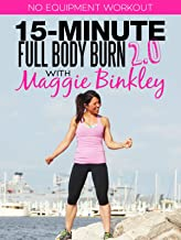 15-Minute Full Body Burn 2.0 Workout