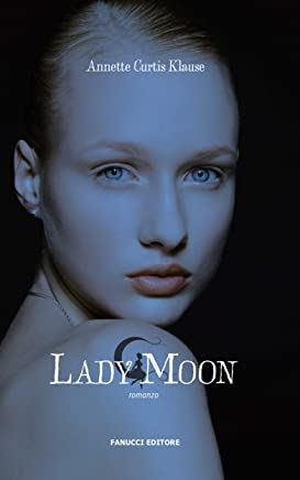 Lady Moon (Fanucci Narrativa)
