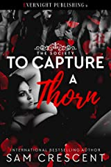 To Capture a Thorn (The Society Book 2) Kindle Edition