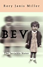 BEV: The Invisible Sister