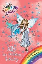 Rainbow Magic: Ally the Dolphin Fairy: The Ocean Fairies Book 1