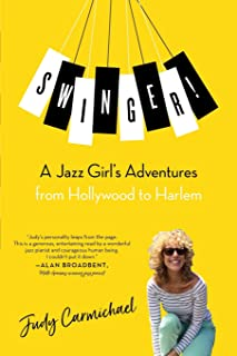 Swinger!: A Jazz Girl's Adventures from Hollywood to Harlem