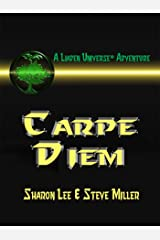 Carpe Diem (Liaden Universe Book 10) Kindle Edition