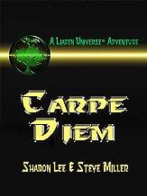 Carpe Diem (Liaden Universe Book 10)