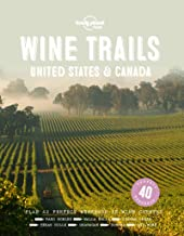 Wine Trails - USA & Canada (Lonely Planet)