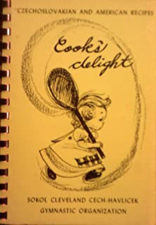 Cooks Delight: A Book of Favorite Recipes (Czechoslovakian and American)