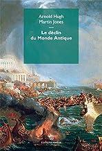 Le Declin Du Monde Antique (French Edition)