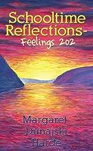 Schooltime Reflections - Feelings 202