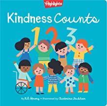 Kindness Counts 123 : A Highlights Book about Kindness