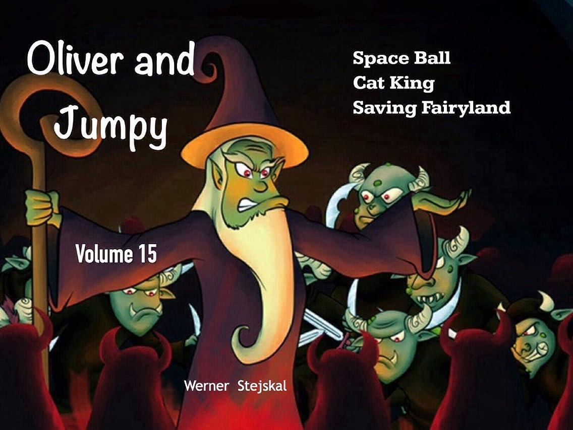 有効化曖昧な命令Oliver and Jumpy, Volume 15 (English Edition)