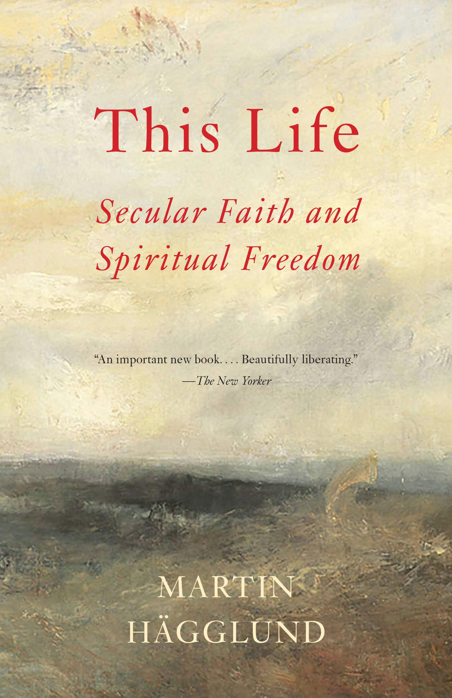 Image OfThis Life: Secular Faith And Spiritual Freedom