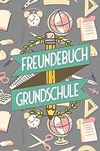 Freundebuch Grundschule: Ausfüllbuch und Poesiealbum für Jungen in Mädchen in der Grundschule (German Edition)