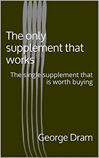 The only supplement that works: The single supplement that is worth buying