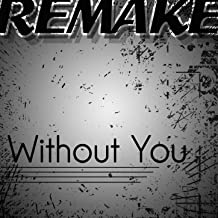 Without You (David Guetta feat. Usher Remake) - Single