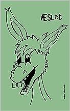 Æslet: en absurd komedie (Danish Edition)