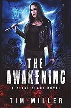 The Awakening: A Nikki Blade Novel (Nikki Blade Bounty Hunter)
