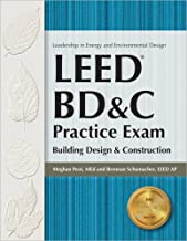 LEED BD&C Practice Exam: Building Design & Construction