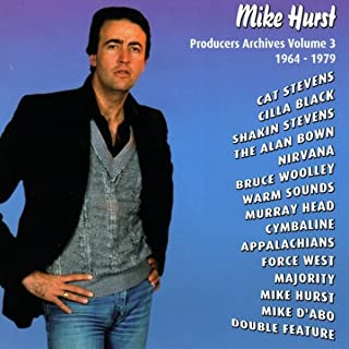 Mike Hirst - Producers Archives Vol. 3 1964-1980