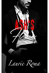 Ash's Flame (Breakers' Bad Boys Book 5) Kindle Edition