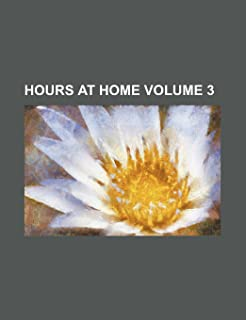 Hours at Home Volume 3