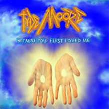 Because You First Loved Me - Single