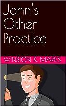John's Other Practice