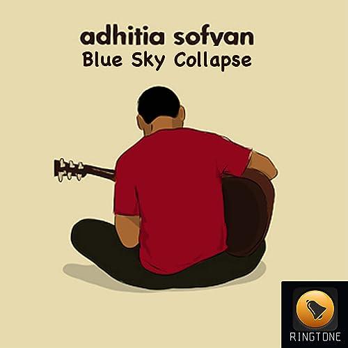 blue sky collapse adhitia sofyan mp3