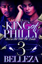 King Of Philly 3: You're The One I'm Lovin'
