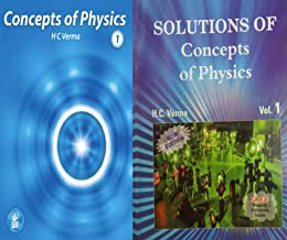 Concepts Of Physics VOL - 1 Class-11 And Solutions Of Concepts Of Physics Vol.1