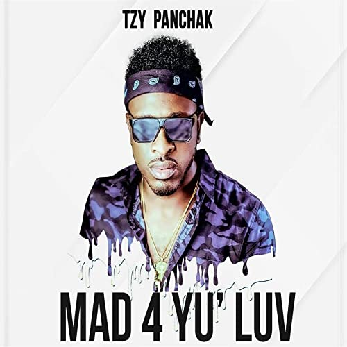 LUV MAD TZY 4 YU TÉLÉCHARGER PANCHAK