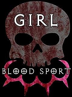 Girl Blood Sport: Director's Cut
