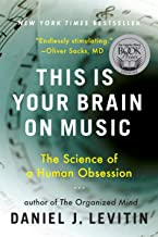 This Is Your Brain on Music: The Science of a Human Obsession (English Edition)