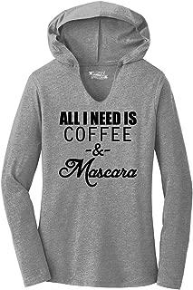 Ladies All I Need is Coffee & Mascara Funny T Shirt Hoodie Shirt