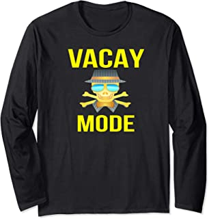 VACAY MODE - PIRATE SKULL CROSSBONES SUNGLASSES VACATION - Long Sleeve T-Shirt