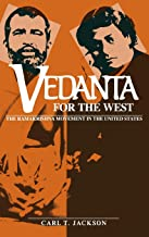 Vedanta for the West: The Ramakrishna Movement in the United States (Religion in North America)