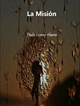 La Misión (Spanish Edition)