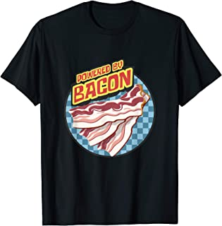 Bacon Lover Powered By Bacon Breakfast Bacon And Eggs Foodie T-Shirt