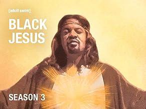 Black Jesus Season 3
