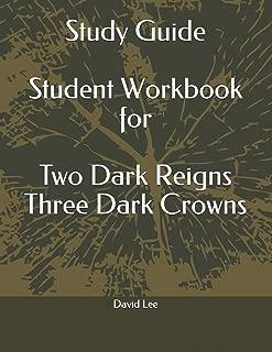 Study Guide Student Workbook for Two Dark Reigns Three Dark Crowns