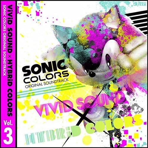 SONIC COLORS ORIGINAL SOUNDTRACKViViD SOUND × HYBRiD COLORS Vol. 3