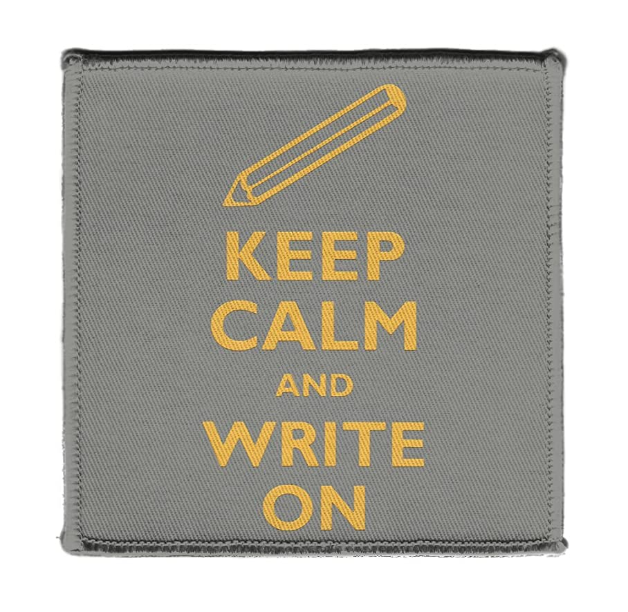 Keep Calm AND WRITE AUTHOR PENCIL ON - Iron on 4x4 inch Embroidered Edge Patch Applique c165311758