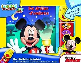 La Maison De Mickey - en ombre et lumières - Un livre d'histoire et une lampe torche avec 5 sons - Mickey Mouse Flashlight Adventure Book - PI Kids (French Edition)