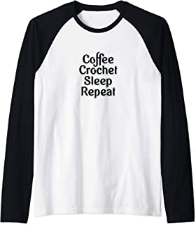 Coffee, Crochet, Sleep, Repeat Apparel For Crocheters Raglan Baseball Tee
