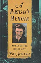 Best a partisan's memoir woman of the holocaust Reviews