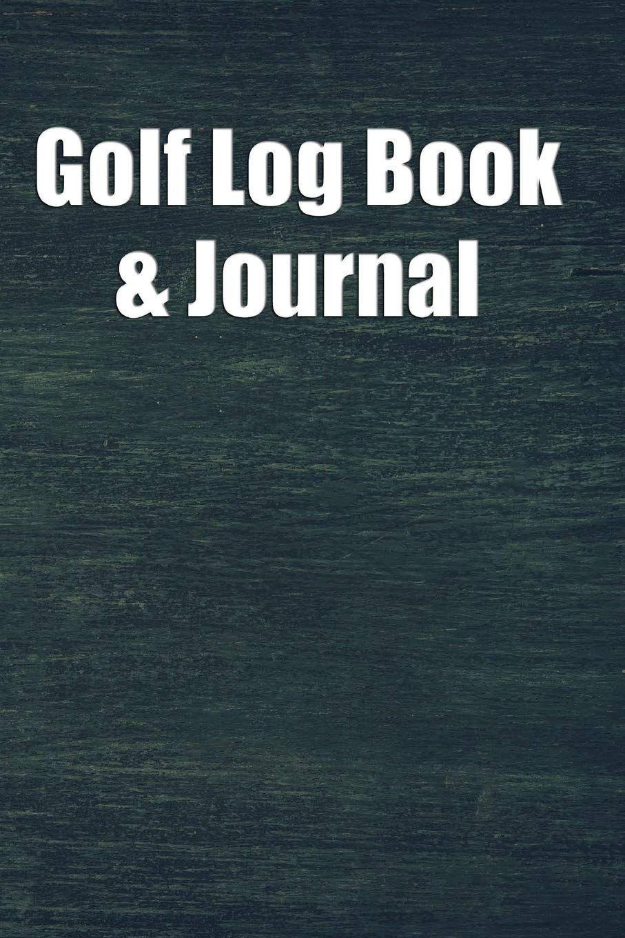 Image OfGolf Log Book & Journal: Golf Score Keeper Book, Golf Club Yardage Book, Golf Yardage Notepad, Including Blank Lined Pages...