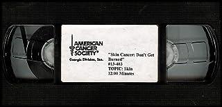 Skin Cancer: Don't Get Burned [VHS VIDEO]