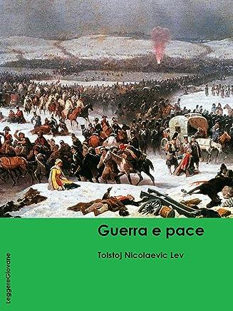 Tolstoj. Guerra e pace (LeggereGiovane)