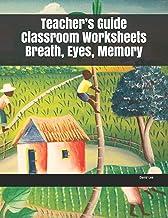 Teacher's Guide Classroom Worksheets Breath, Eyes, Memory