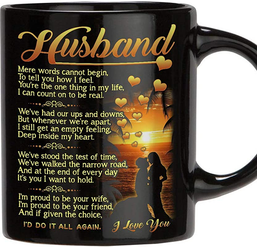Perfect Gift For Husband 11 Oz Novelty Ceramic Coffee Mug Romantic Love Wedding Anniversary Gift Best Couples Married Christmas Husband Gifts From Wife Birthday Gifts For Husband Black